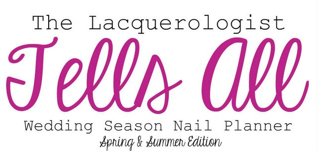 Wedding season nail planner spring summer edition casual with the arrival of spring comes the beginning of wedding season while it is always an honor to be part of a couples special day preparing for the event junglespirit Choice Image