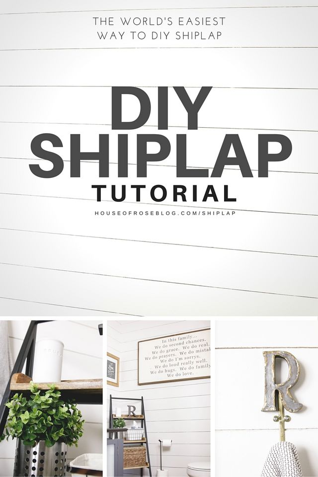 Diy Shiplap Tutorial House Of Rose Bloglovin