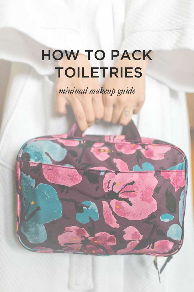 How to Pack Toiletries – Your Minimal Makeup Guide  4f9bcc8d3