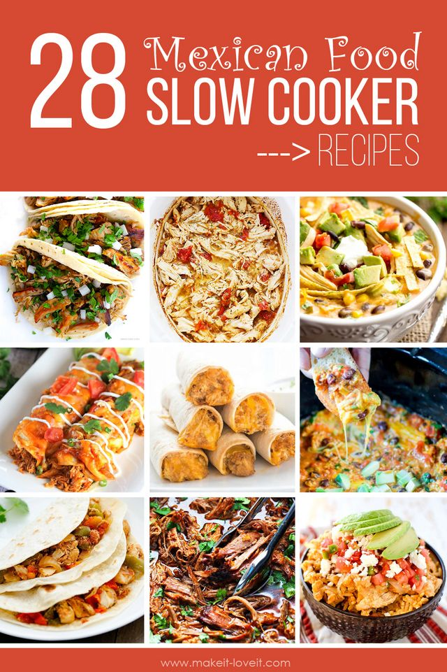 28 Favorite Mexican Food Slow Cooker Recipes Make It And