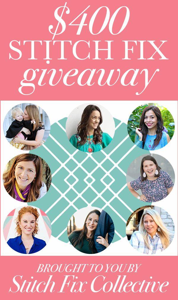 9827e20e2736 ... of my favorite fellow bloggers who also love Stitch Fix like I do to  host a  400 Stitch Fix giveaway for you guys. Be sure to enter below!!!  Good luck!