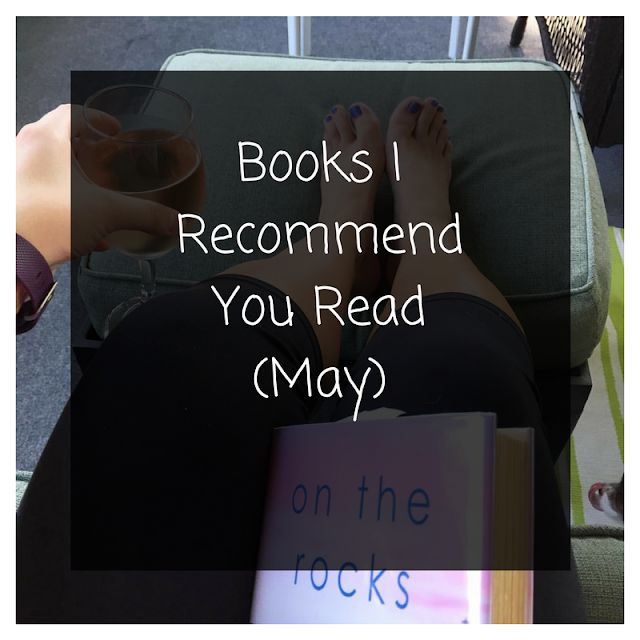 Books I Recommend You Read [May] | Ask Away    | Bloglovin'
