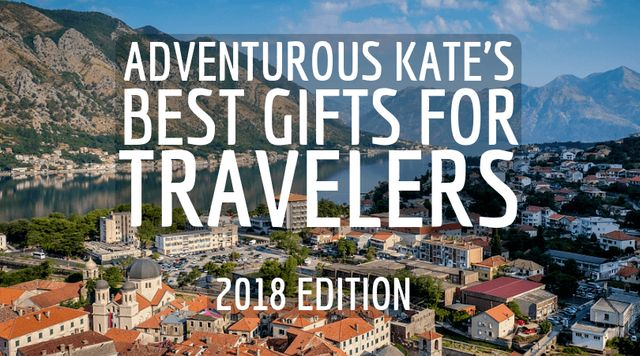 The Best Gifts for Travelers: 2018 Edition   Adventurous