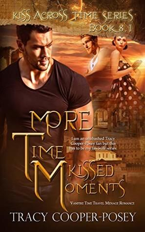Book Blitz + Giveaway: More Time Kissed Moments by Tracy