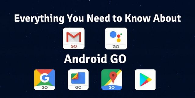Everything You Need to Know About Android Go- For a Lite App