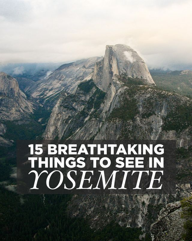 15 Breathtaking Things to Do in Yosemite National Park  24c27e722cf2