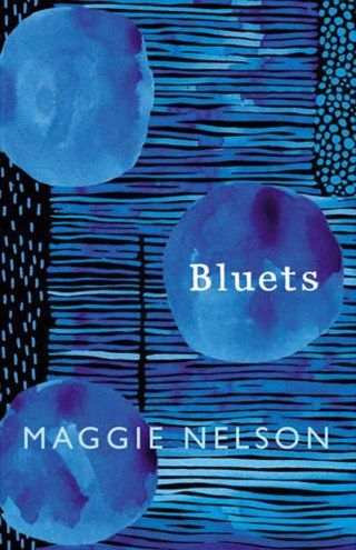 Bluets: Maggie Nelson on the Color Blue as a Lens on Memory