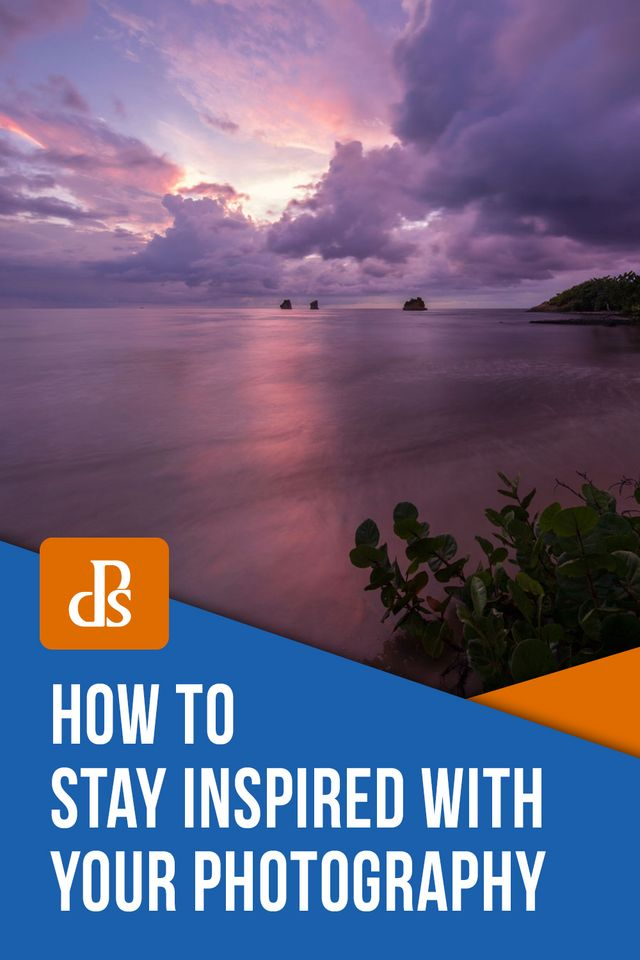How To Stay Inspired With Your Photography Digital Photography School Bloglovin
