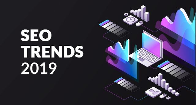 5 SEO trends that will important in 2019 | Posts by