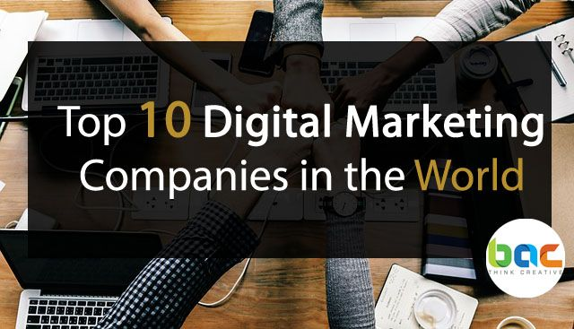 Top 10 Leading Digital Marketing Company/ Agency in the World (2019